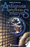 Antiguas profecías mayas