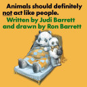 Animals Should Definitely Not Act Like People