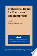 Professional Issues for Translators and Interpreters