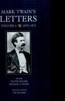 Mark Twain's Letters, Volume 4