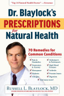 Dr. Blaylock's Prescriptions for Natural Health Pdf/ePub eBook