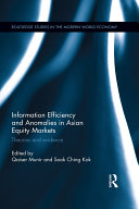 Information Efficiency and Anomalies in Asian Equity Markets