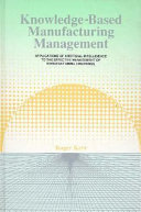 Knowledge-based Manufacturing Management