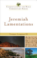 Jeremiah  Lamentations  Understanding the Bible Commentary Series