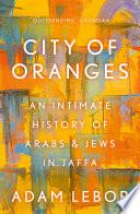 """""""City of Oranges"""" by Adam LeBor"""