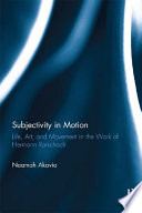 Subjectivity in Motion