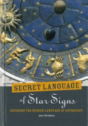The Secret Language of Star Signs