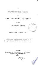 An Inquiry Into The Doctrine Of The Eternal Sonship Of Our Lord Jesus Christ