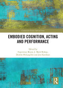 Embodied Cognition, Acting and Performance Pdf/ePub eBook