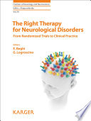 The Right Therapy for Neurological Disorders