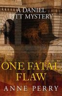 One Fatal Flaw