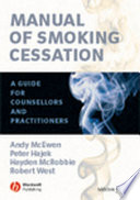 Manual of Smoking Cessation  : A Guide for Counsellors and Practitioners