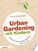 Urban Gardening mit Kindern