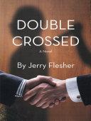 Double Crossed