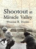 Shootout at Miracle Valley