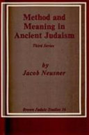 Method and Meaning in Ancient Judaism  Third Series