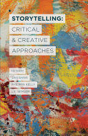 Storytelling: Critical and Creative Approaches Pdf/ePub eBook