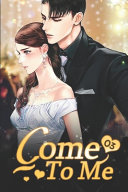 Come To Me 3