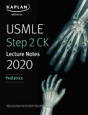 USMLE Step 2 CK Lecture Notes 2020  Pediatrics