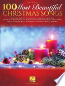 100 Most Beautiful Christmas Songs Easy Piano Songbook