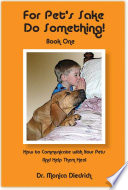 For Pet s Sake  Do Something  Book One Book