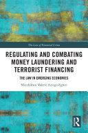 Regulating and Combating Money Laundering and Terrorist Financing Pdf/ePub eBook
