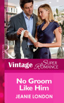 No Groom Like Him  Mills   Boon Vintage Superromance   More than Friends  Book 7