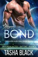 Bond: Stargazer Alien Mail Order Brides #1 (Intergalactic Dating Agency)