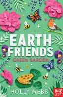 Earth Friends: Green Garden