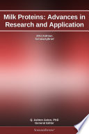 Milk Proteins  Advances in Research and Application  2011 Edition