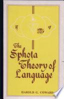 The Sphota Theory of Language