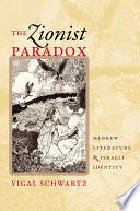 The Zionist Paradox