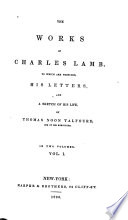 The Letters Of Charles Lamb With A Sketch Of His Life The Poetical Works