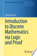 Introduction To Discrete Mathematics Via Logic And Proof