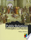 """Public Relations: Principles and Practice"" by Philip J. Kitchen"