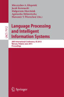 Language Processing and Intelligent Information Systems
