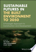 Sustainable Futures in the Built Environment to 2050