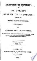 Beauties of Dwight  Or  Dr  Dwight s System of Theology Book PDF