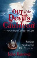 Out of the Devil s Cauldron Book