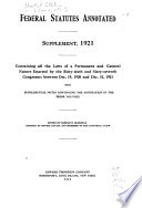 Federal statutes annotated Containing all the laws of the United States, of a general, permanent and public nature in force on the first day of January, 1916, Laws, etc