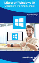 Microsoft Windows 10 Training Manual Classroom in a Book