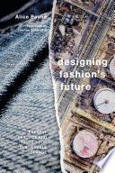 Designing Fashion s Future