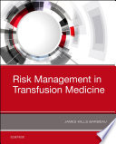 Risk Management in Blood Transfusion Medicine Book