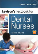 """Levison's Textbook for Dental Nurses"" by Carole Hollins"