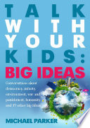Talk With Your kids  Big Ideas Book