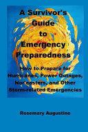 A Survivor S Guide To Emergency Preparedness