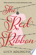 """""""The Red Ribbon"""" by Lucy Adlington"""