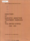 Directory of Narcotic Addiction Treatment Agencies in the United States