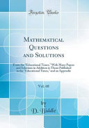 Mathematical Questions And Solutions Vol 68