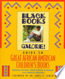 Black Books Galore's Guide to Great African American Children's Books